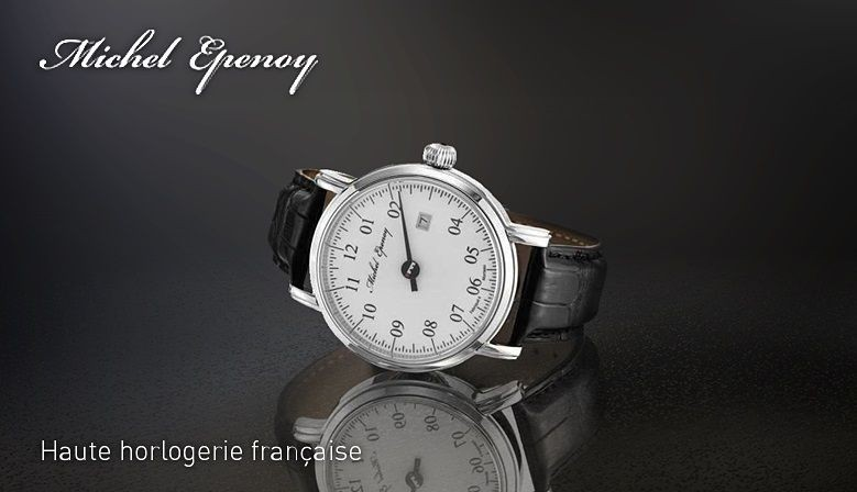 Montres Michel Epenoy de Fabrication Française